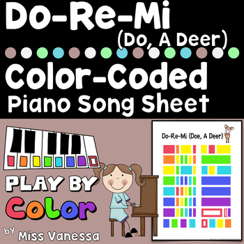 Do-Ray-Mi (Doe A Deer) Color-Coded Piano Song Sheet for Kids ~ Play by Color!