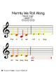 Do Re Mi Hand Signals & Merrily We Roll Along Sheet Music