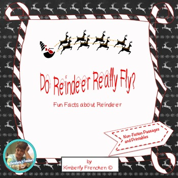 Do Reindeer Really Fly?: Non-Fiction Passages & Printables