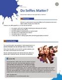 Do Selfies Matter?