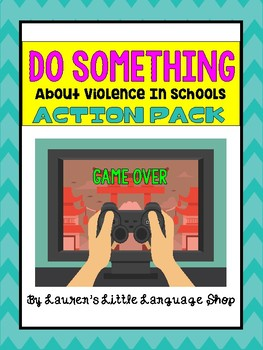 Do Something About Violence in Schools