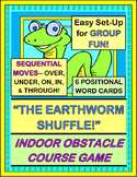 """""""The Earthworm Shuffle"""" - Indoor Obstacle Course Game w/ Positional Words"""