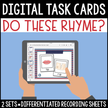 Do These Words Rhyme?Digital Task Cards