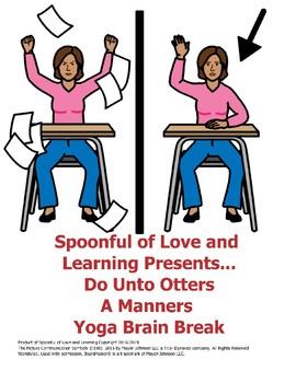 Do Unto Otters, A Manners Yoga Brain Break