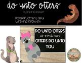 Do Unto Otters Craftivity