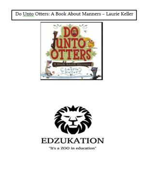 Do Unto Otters: Manners Laurie Keller Common Core Reading Book Unit Study
