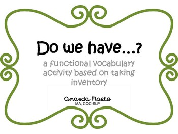 Do We Have..? A functional and vocational vocabulary activity