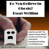 Do You Believe in Ghosts Essay, Printables, Rubrics (Sleepy Hollow or Halloween)