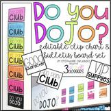Do You DOJO? Clip Chart and Bulletin Board Set