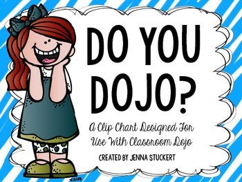 Do You Dojo? (A Clip Chart Designed For  Use With Classroom Dojo)