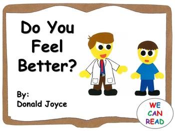 Do You Feel Better?