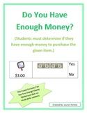 Money- Do You Have Enough Money ($1 bills)
