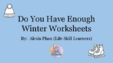 Do You Have Enough Winter Worksheets