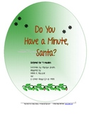 Readers Theatre: Do You Have  Minute, Santa?