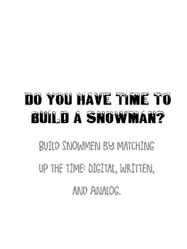 Do You Have Time to Build a Snowman?