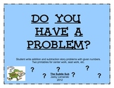 Do You Have a Problem?