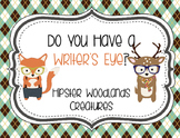 Do You Have a Writer's Eye Hipster Woodlands Animals Theme