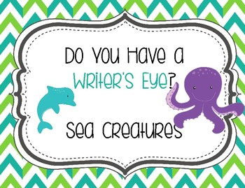 Do You Have a Writer's Eye Sea Creatures
