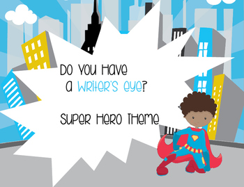 Do You Have a Writer's Eye Super Hero Theme