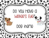 Do You Have a Writer's Eye Dog or Puppy Theme