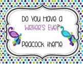 Do You Have a Writer's Eye Peacock Theme