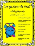 Do You Have the Time?  A Unit for Telling Time
