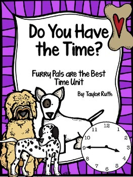 """Do You Have the Time? """"Furry Pals"""" Themed Practice Pages"""