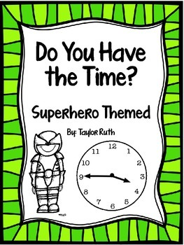 Do You Have the Time? Superhero Themed Practice Pages