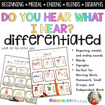 Do You Hear What I Hear? {Beginning, Medial and Ending Sounds}