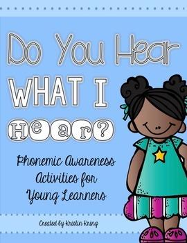 Do You Hear What I Hear: Phonemic Awareness Activities