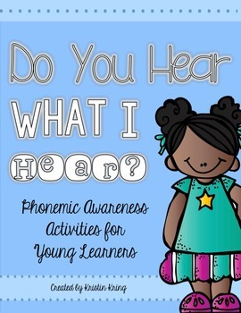 Do You Hear What I Hear: Phonemic Awareness Activities