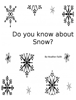 Do You Know About Snow?
