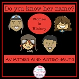 Do You Know Her Name? Aviators and Astronauts