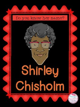 Do You Know Her Name? Shirley Chisholm