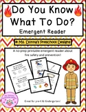 Do You Know What To Do? Fire Safety Emergent Reader