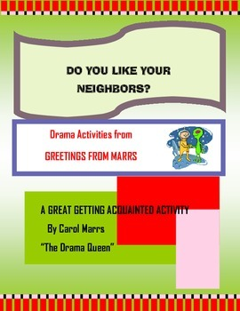 Drama Games-Do You Like Your Neighbors?