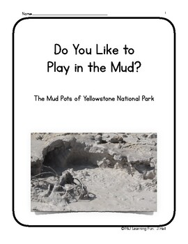 Do You Like to Play in the Mud?