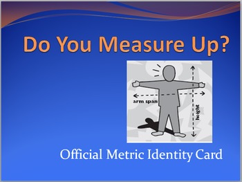 Do You Measure Up?  Metric Measurement Identity Card