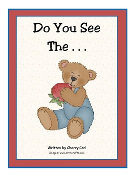Do You See The . . .? Wonders Kindergarten Big Book (Unit 4)