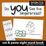 """Interactive Sight Word Reader """"Do You See the Gingerbread?"""""""