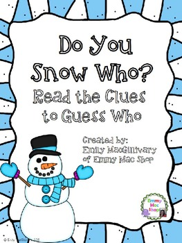 Do You Snow Who? Read the Clues to Guess Who?