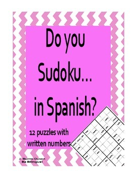 Do You Sudoku in Spanish - 12 Logic Problems using Written