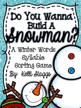 Do You Wanna Build A Snowman?  Syllable Sort