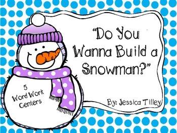 Do You Wanna Build a Snowman Word Work Centers