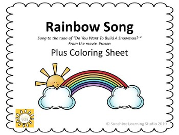 Do You Want To Build A Rainbow?  Song