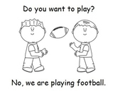 """""""Do, You, Want, To, Play, No, We, Are"""" Sight Word Book"""