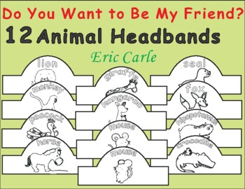 Do You Want to Be My Friend? Eric Carle: Animal Headbands