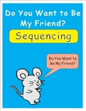 Do You Want to Be My Friend? Eric Carle Sequencing Text Activity