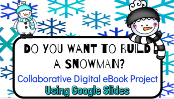 Do You Want to Build a Snowman? Collaborative eBook Project