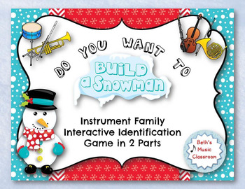 Do You Want to Build a Snowman? Instrument Family Interactive ID Game